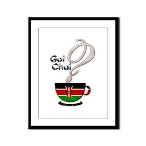 Got Chai? Kenya - Framed Panel Print