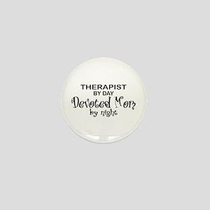 Therapist Devoted Mom Mini Button