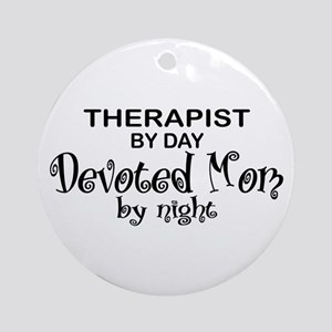 Therapist Devoted Mom Ornament (Round)