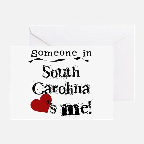 Someone in South Carolina Greeting Card