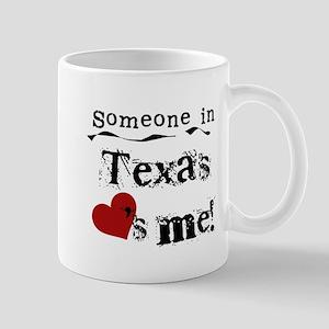 Someone in Texas Mug