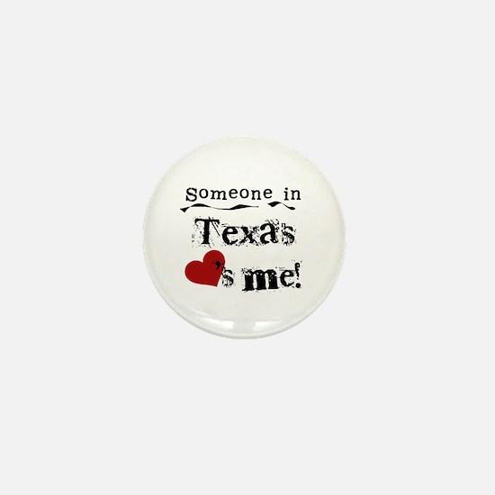 Someone in Texas Mini Button