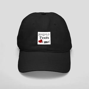 Someone in Texas Black Cap
