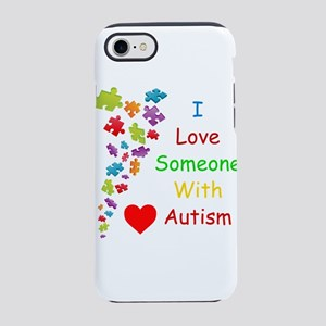 I Love someone with Autism 2 iPhone 8/7 Tough Case