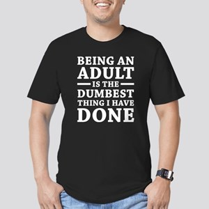 Being An Adult Men's Fitted T-Shirt (dark)