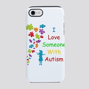 I Love someone with Autism iPhone 8/7 Tough Case
