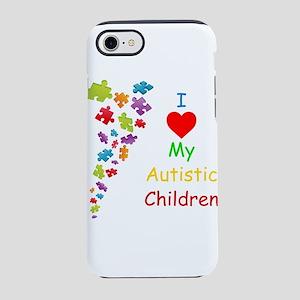 I Love my Autistic Children iPhone 8/7 Tough Case