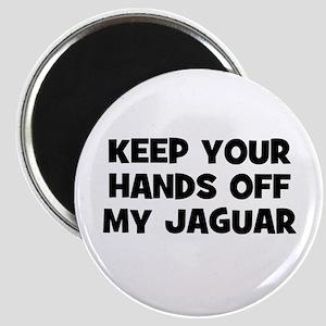keep your hands off my Jaguar Magnet