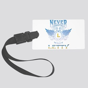 Never underestimate the power of Large Luggage Tag