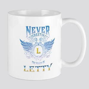 Never underestimate the power of Letty Mugs