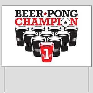 Beer Pong Champion Yard Sign