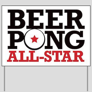 Beer Pong - All Star Yard Sign