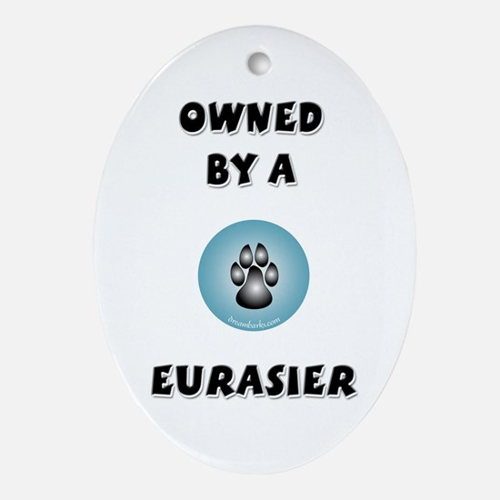 Owned by a Eurasier Keepsake (Oval)