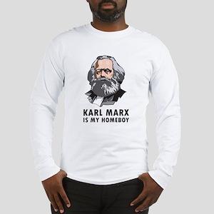Karl Marx Is My Homeboy Long Sleeve T-Shirt