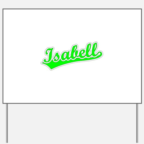 Retro Isabell (Green) Yard Sign