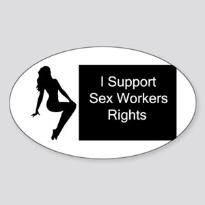 I support sex workers Oval Sticker