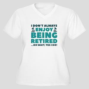 Enjoy Being Retired Women's Plus Size V-Neck T-Shi