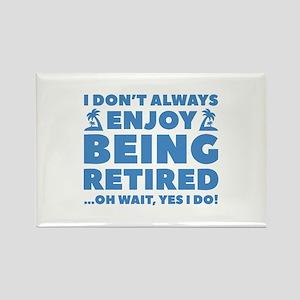 Enjoy Being Retired Rectangle Magnet
