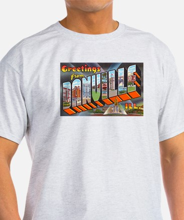 Danville Illinois Greetings (Front) T-Shirt