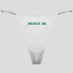 WEDGIE ME Classic Thong