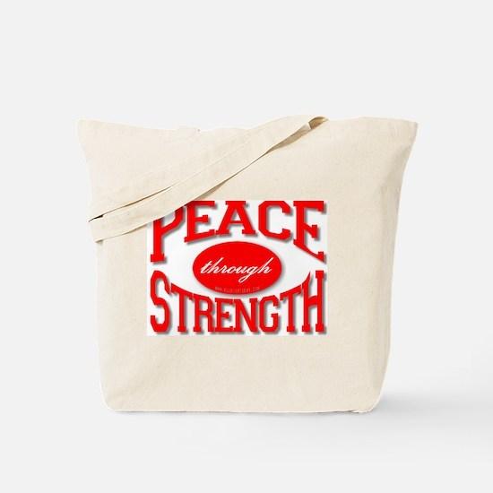 Peace Through Strength Tote Bag