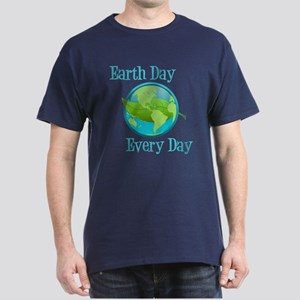 Earth Day, Every Day Dark T-Shirt