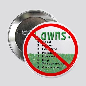 "Anti-Lawn 2.25"" Button"