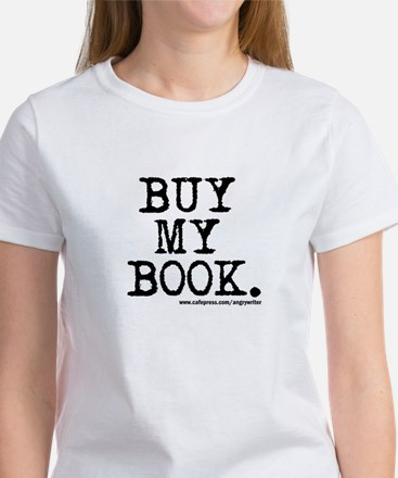 Buy My Book Women's T-Shirt