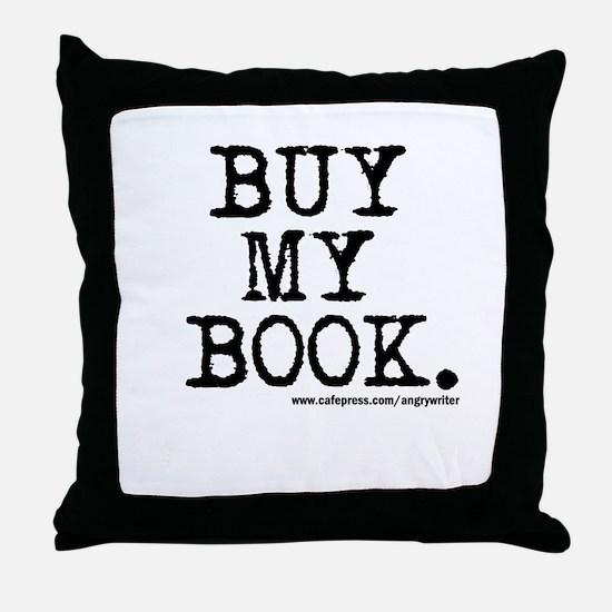 Buy My Book Throw Pillow