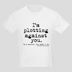 Plotting Against You Kids Light T-Shirt