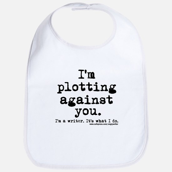 Plotting Against You Bib