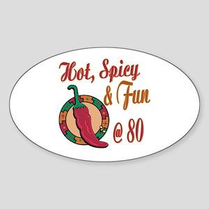 Hot N Spicy 80th Oval Sticker