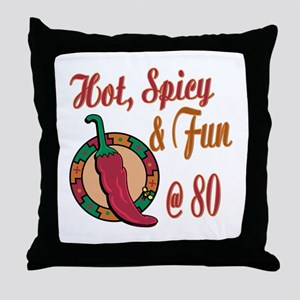 Hot N Spicy 80th Throw Pillow