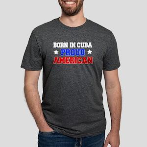 Born In Cuba Proud American T-Shirt