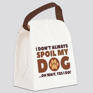Spoil My Dog Canvas Lunch Bag