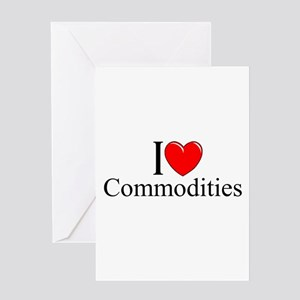 """""""I Love (Heart) Commodities"""" Greeting Card"""