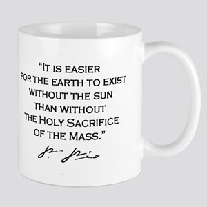 "St. Padre Pio Signature Mug - ""It is Easier&q"
