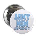 Army Mom and Proud of it 2.25