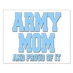 Army Mom and Proud of it Small Poster
