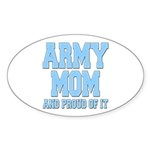 Army Mom and Proud of it Oval Sticker (50 pk)