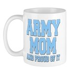 Army Mom and Proud of it Mug