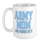 Army Mom and Proud of it Large Mug