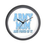 Army Mom and Proud of it Wall Clock