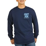 Army Mom and Proud of it Long Sleeve Dark T-Shirt