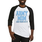 Army Mom and Proud of it Baseball Jersey
