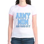 Army Mom and Proud of it Jr. Ringer T-Shirt