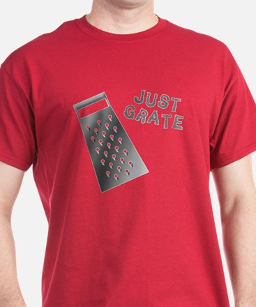 Just Grate T-Shirt
