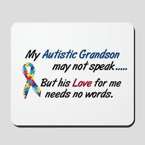Needs No Words 1 (Grandson) Mousepad