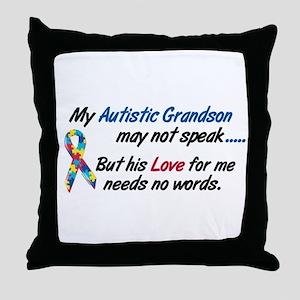 Needs No Words 1 (Grandson) Throw Pillow