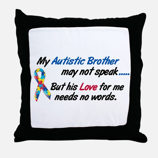 Needs No Words 1 (Brother) Throw Pillow